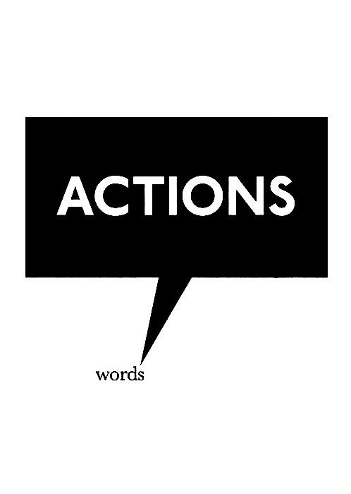 Quotes about Action not words (59 quotes)