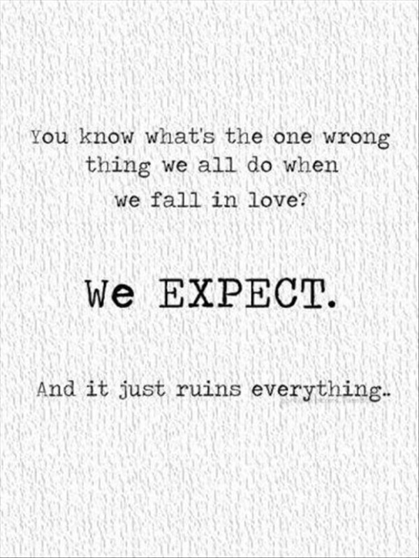 Quotes About Wrong Expectations 60 Quotes Enchanting Quotes About Expectations