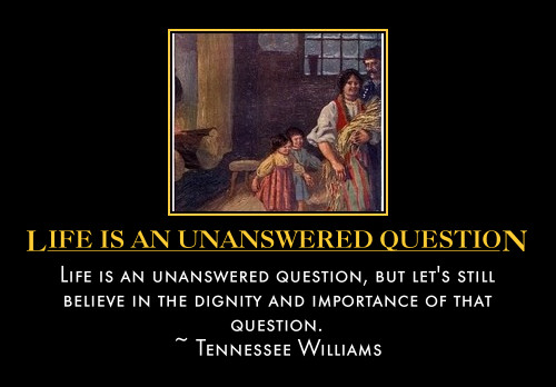 Quotes About Unanswered Question 42 Quotes