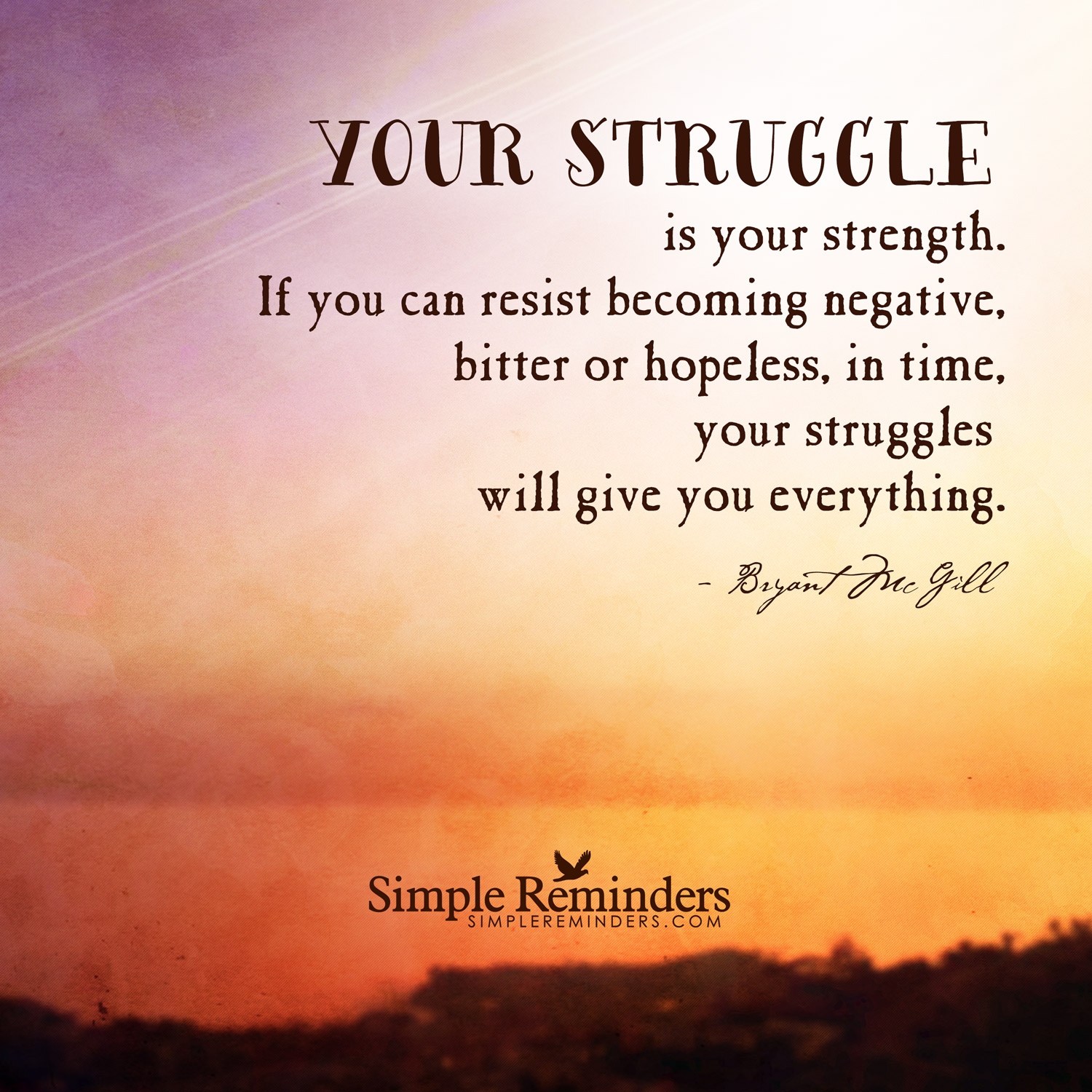 Quotes About Strength And Struggle (60 Quotes