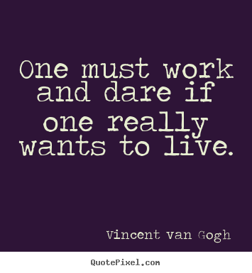 Quotes About Dare To Live 60 Quotes Beauteous Dare Quotes