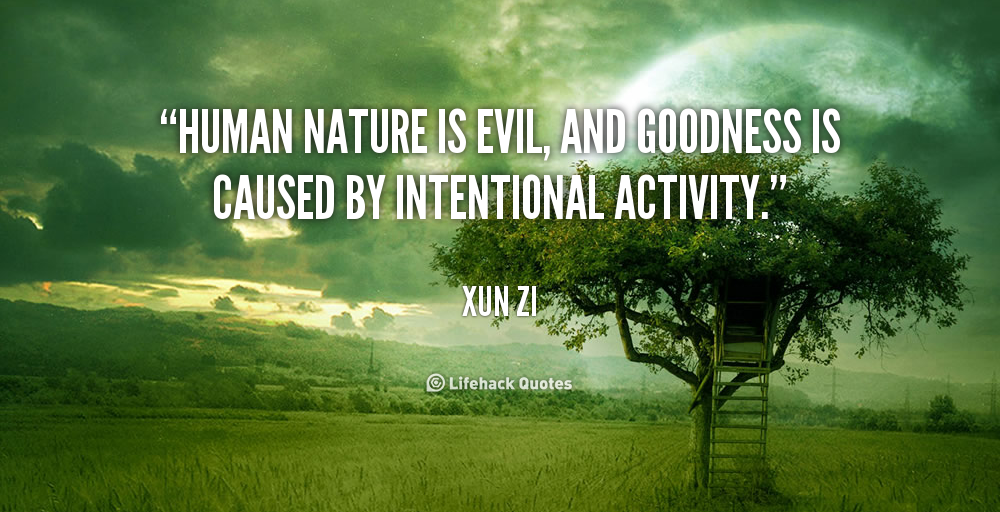 Quotes About Nature And Human 674 Quotes