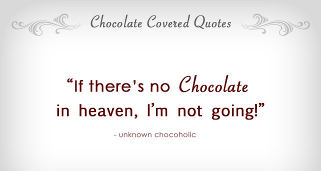 I love chocolate quotes