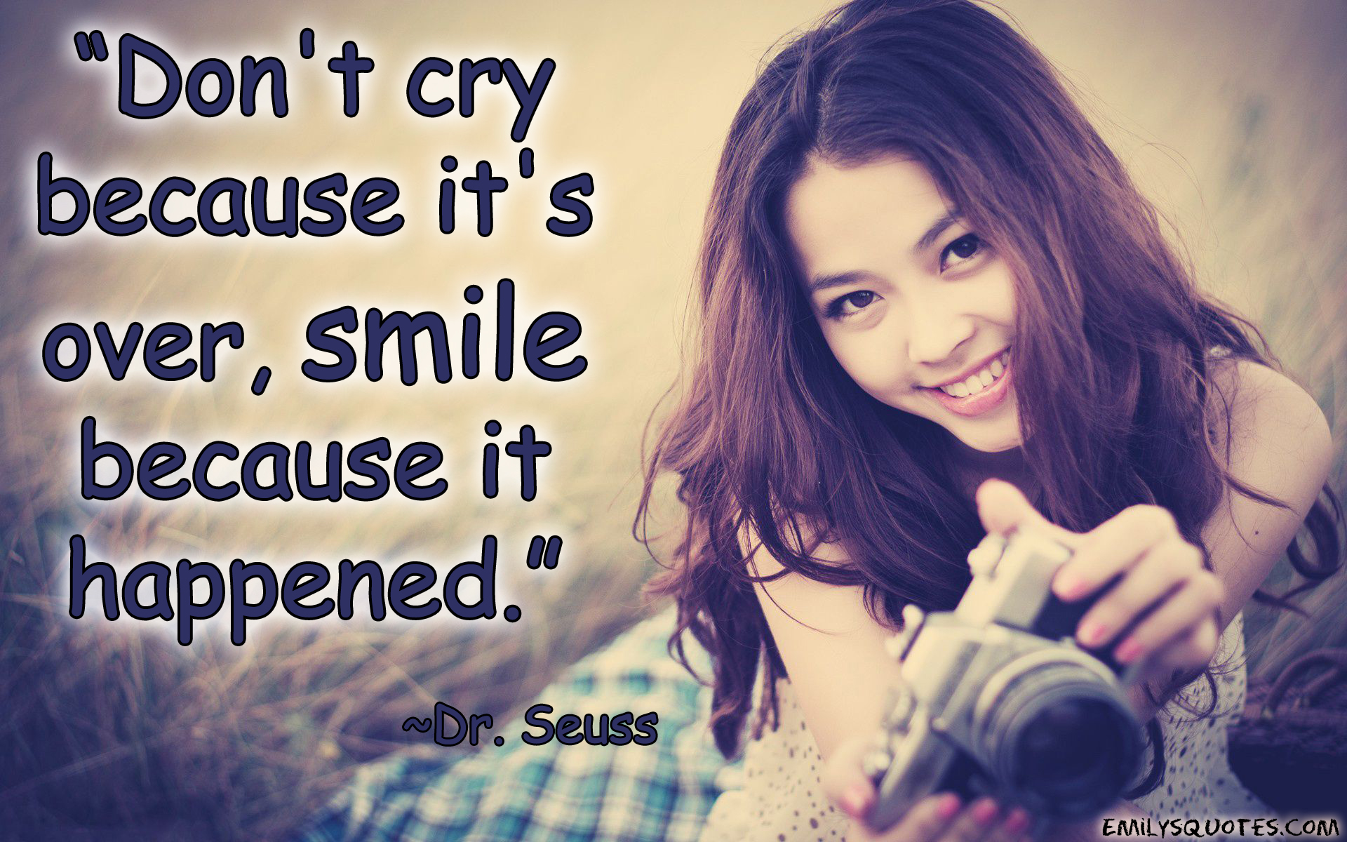 Quotes About Smile Because It Happened 34 Quotes