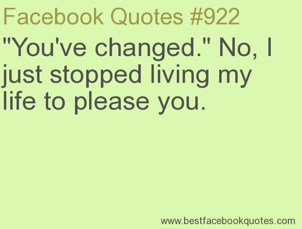 Quotes About Changed My Life 237 Quotes