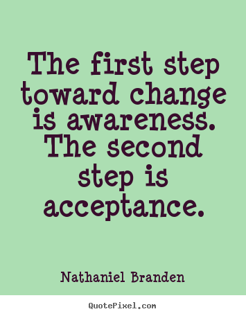 quotes about creating awareness 40 quotes