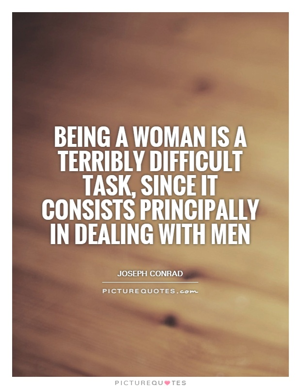 Difficult How With Woman To Deal A