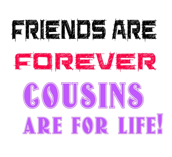 Quotes About Best Cousin Friends 60 Quotes Fascinating Quotes About Cousin Friendship