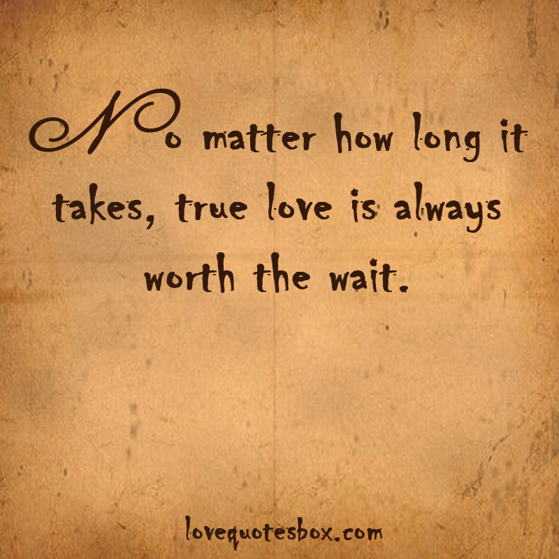 Worth It Love Quotes: Quotes About Love Worth (200 Quotes