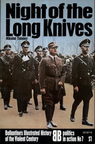 night of the long knives Night of the long knives in germany, nazi leader adolf hitler orders a bloody purge of his own political party, assassinating hundreds of nazis whom he believed had the potential to become.
