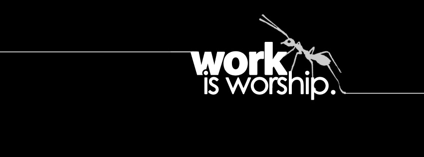 work is worship proverb