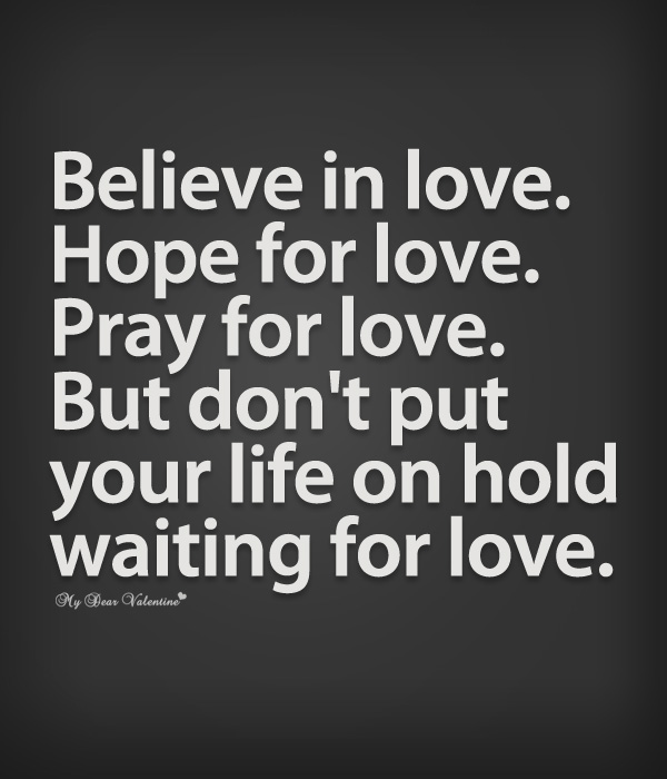 Quotes About Hope To Be Loved 60 Quotes Custom Quotes About Hope