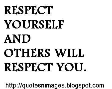 Quotes About Respecting Others 81 Quotes