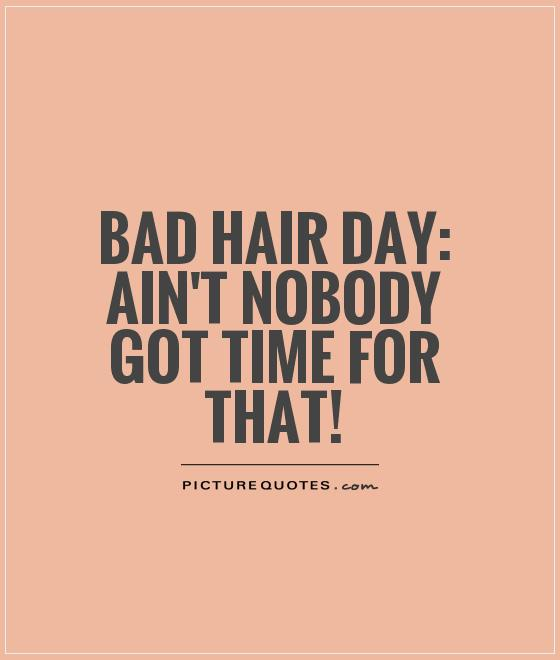 Quotes About Funny Hair 51 Quotes