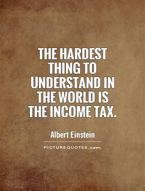 quotes about income tax time 30 quotes