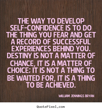 Quotes About Self Confidence 365 Quotes