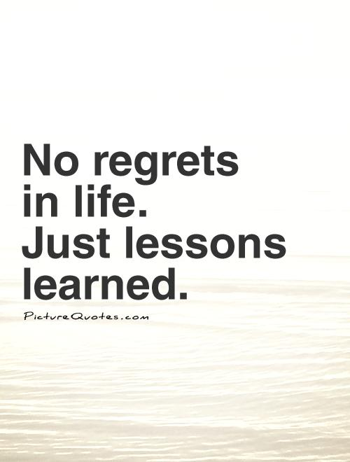 Quotes About Learning Lessons | Quotes About Learning The Lessons 41 Quotes
