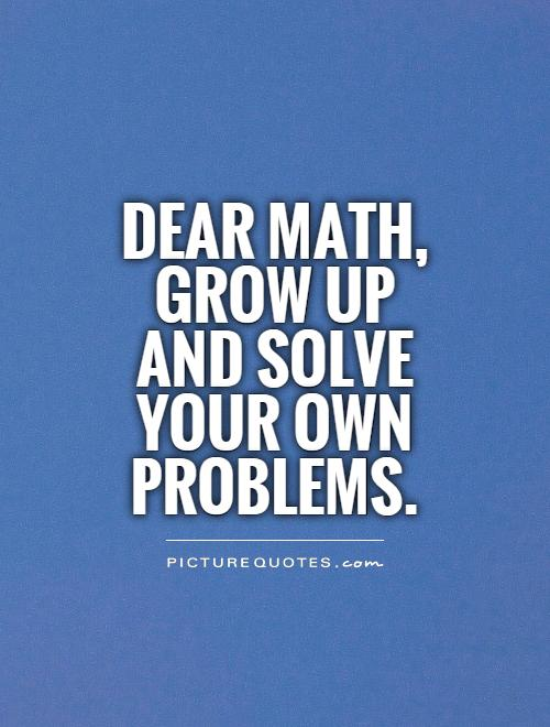 Solve Problems Quotes