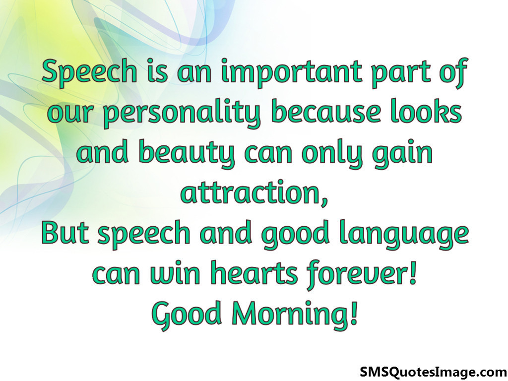Quotes About Importance Of Speech 21 Quotes