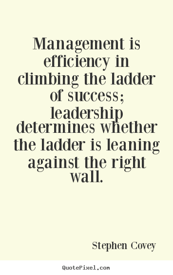 Quotes About Leadership And Management 60 Quotes