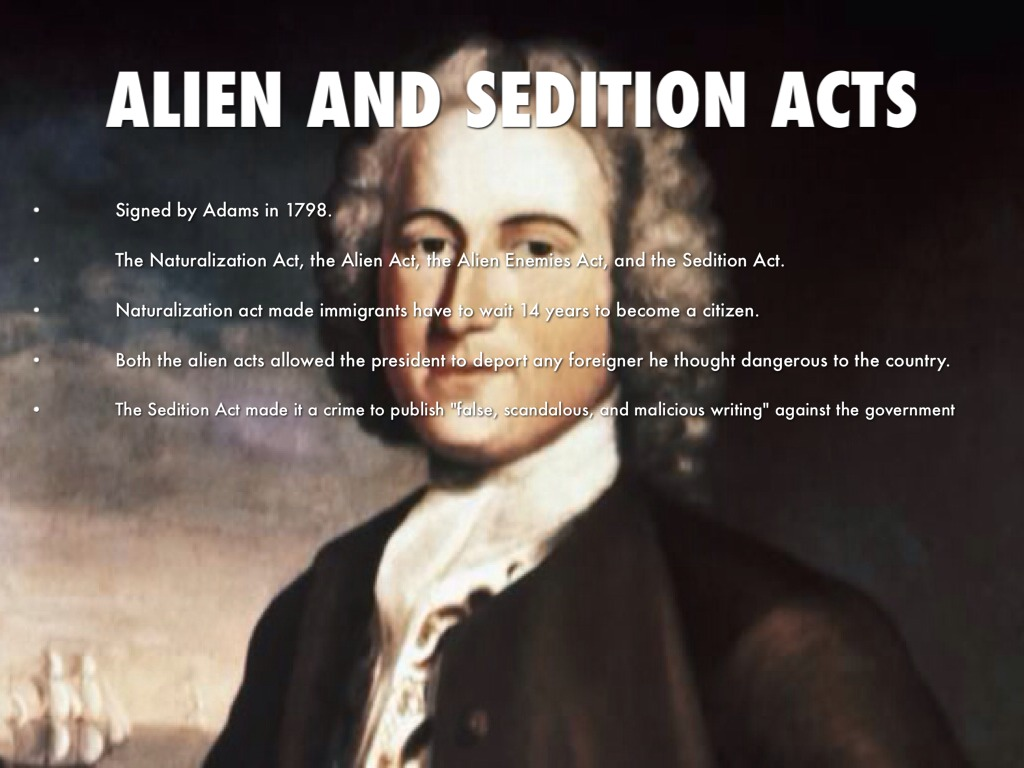 the alien and sedition acts essay The alien act of 1798 was a part of the larger alien and sedition acts passed by the federalists in congress it gave the president the authority.