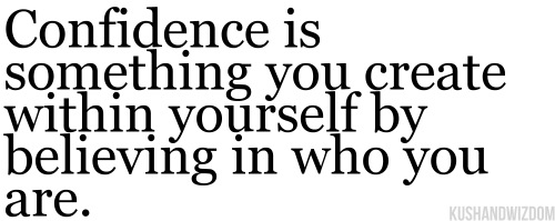 Quotes About Confidence In Yourself 110 Quotes