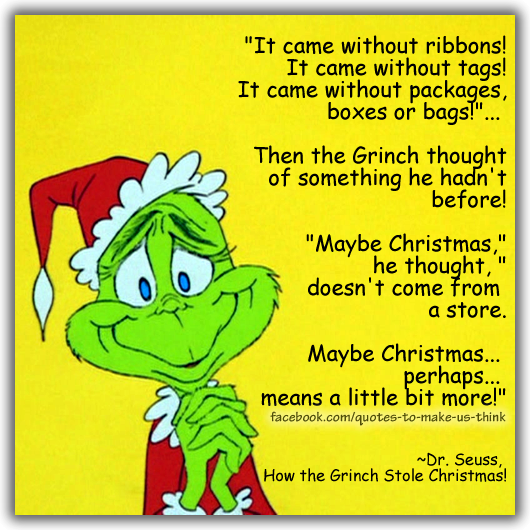 Dr Seuss Who Is He: Quotes About Christmas Grinch (28 Quotes