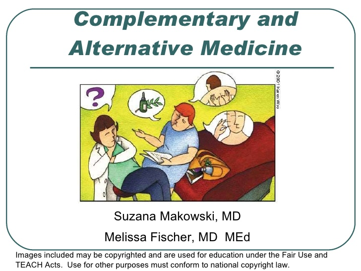 the need for complementary medicine 4 regulating complementary medical practitioners it appears that in countries where the health status is high among the general population and there is good access to western medicine, the focus of government attention is on.