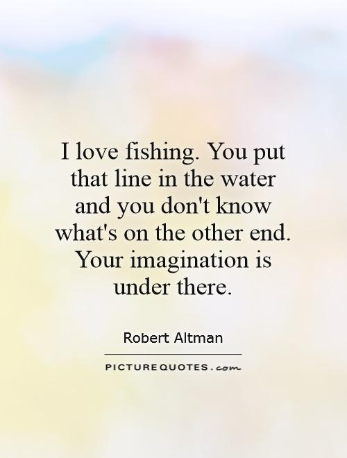 Quotes About Fishing And Love 60 Quotes Cool Love Fishing Quotes