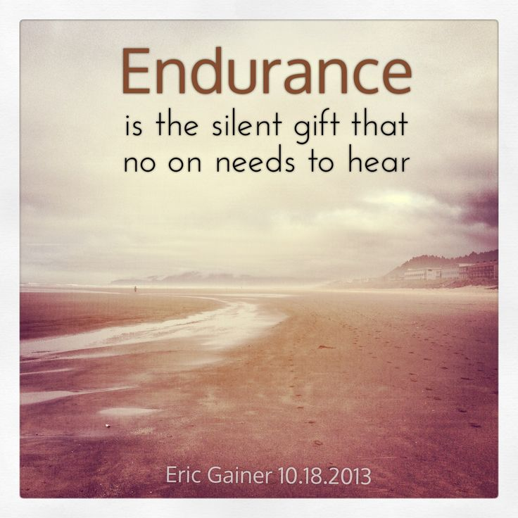 Endurance Quotes Extraordinary Quotes About Endurance 587 Quotes