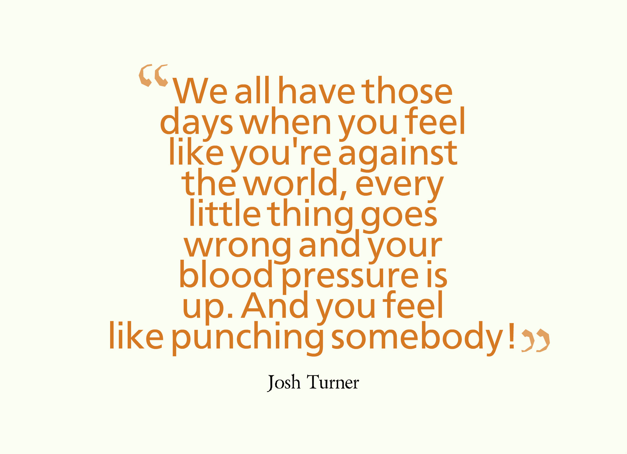Quotes about Blood Pressure 89 quotes