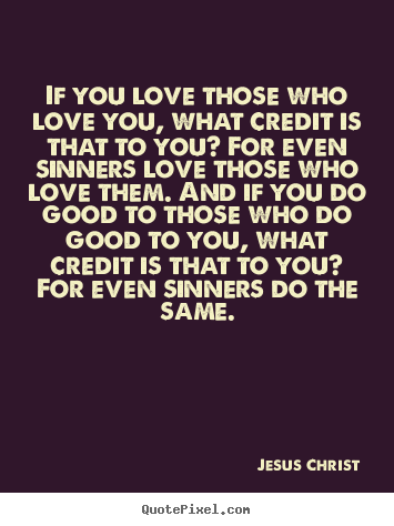 Quotes About Loving Jesus 60 Quotes Unique Jesus Quotes About Love