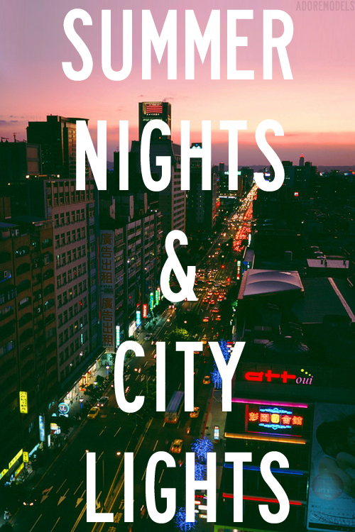 Quotes About City Lights And Love