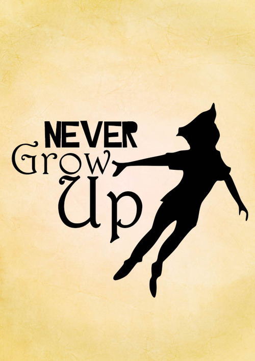 Peter pan quotes never grow up its a trap