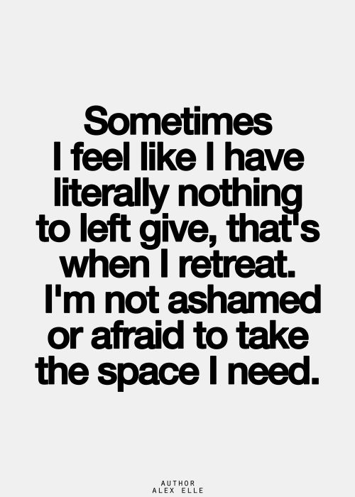 Quotes about needing space