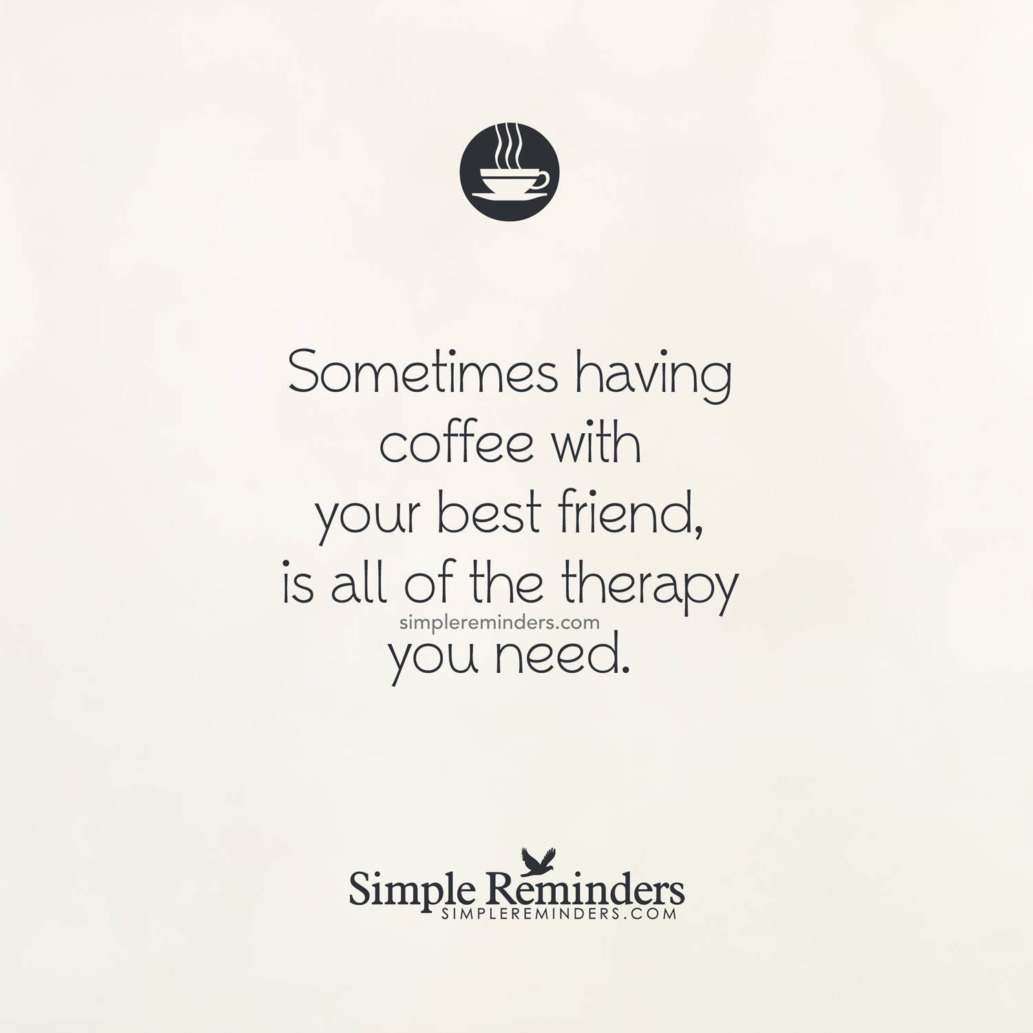 Quotes About Coffee And Friendship Quotes About Having Coffee With Friends 25 Quotes