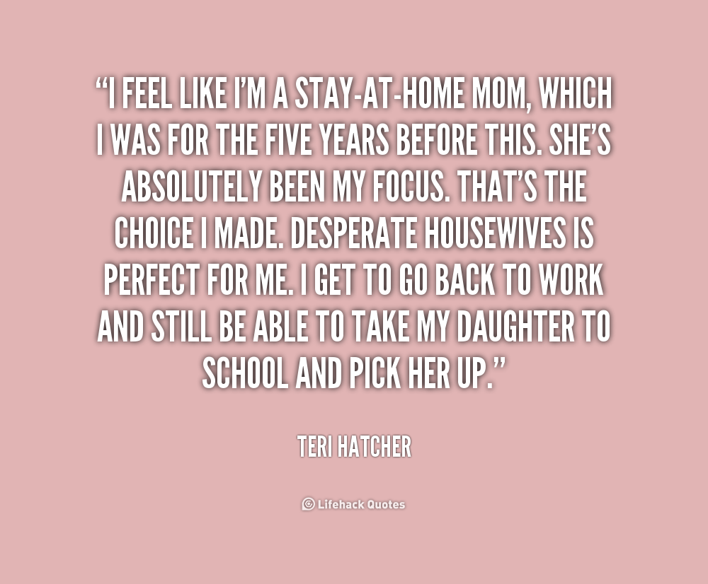 quotes about stay at home mom quotes