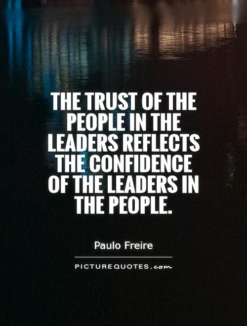 Quotes About Trusting A Leader 24 Quotes