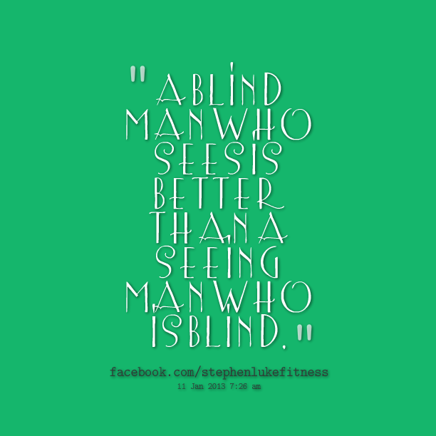 Quotes About Blindness 60 Quotes Enchanting Blind Quotes