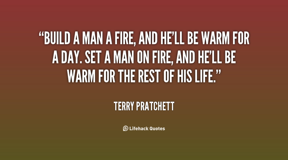 Quotes About About Fire (93 Quotes