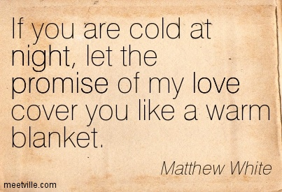 quotes about warm blankets 37 quotes
