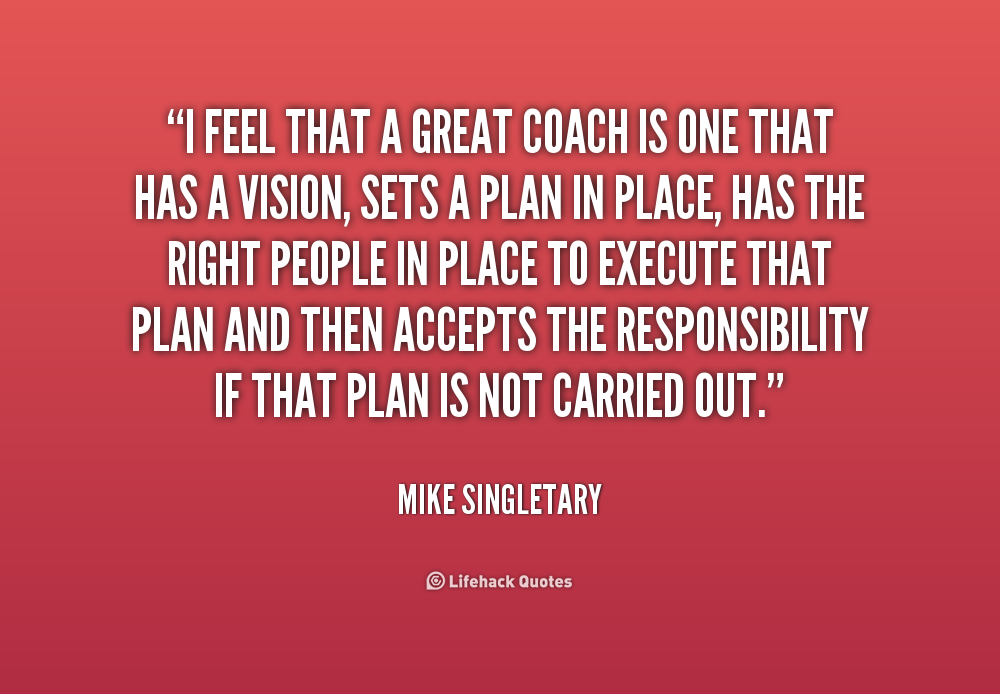 quotes about bad coaches 26 quotes