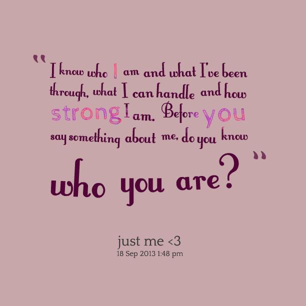 How do i know what i am