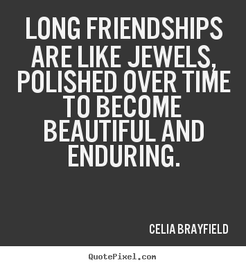 Quotes About Long Friendships 60 Quotes Enchanting Quotes About Long Friendships