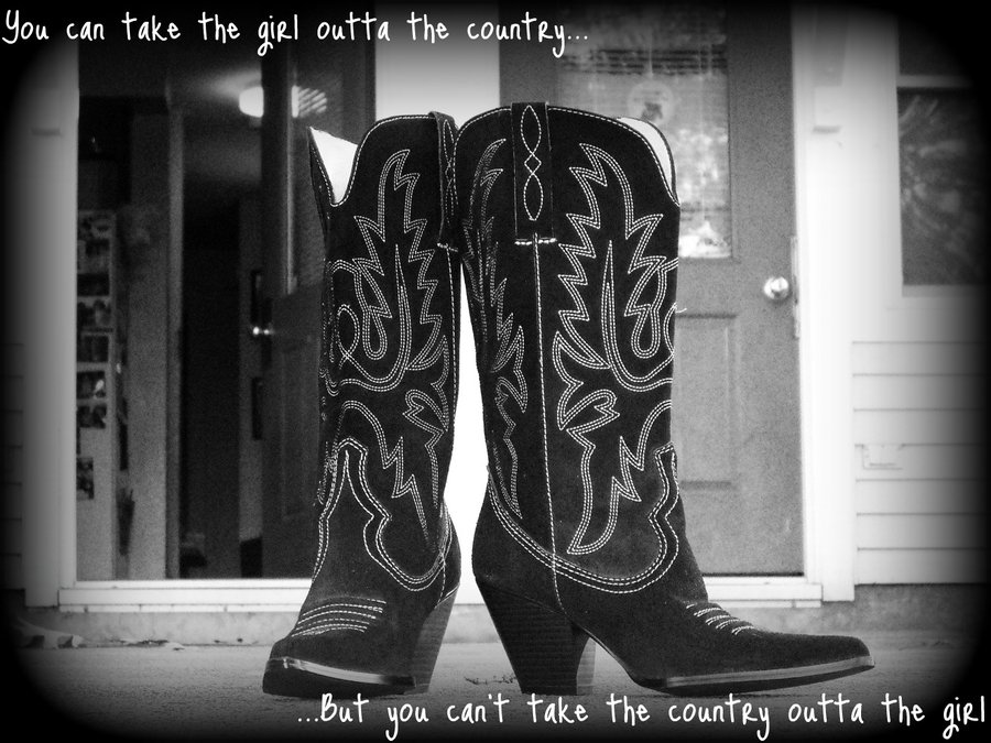 Boots Country Girl Quotes