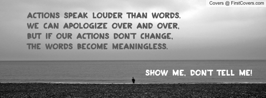 Quotes About Actions Speak Louder Than Words (84 Quotes