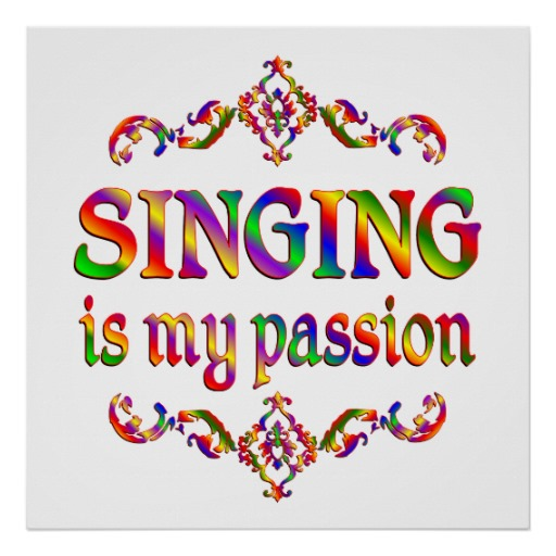 my passion for singing