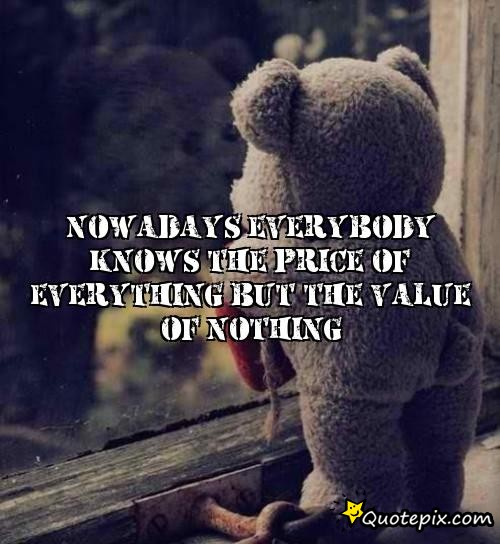 Quotes About Nowadays 541 Quotes