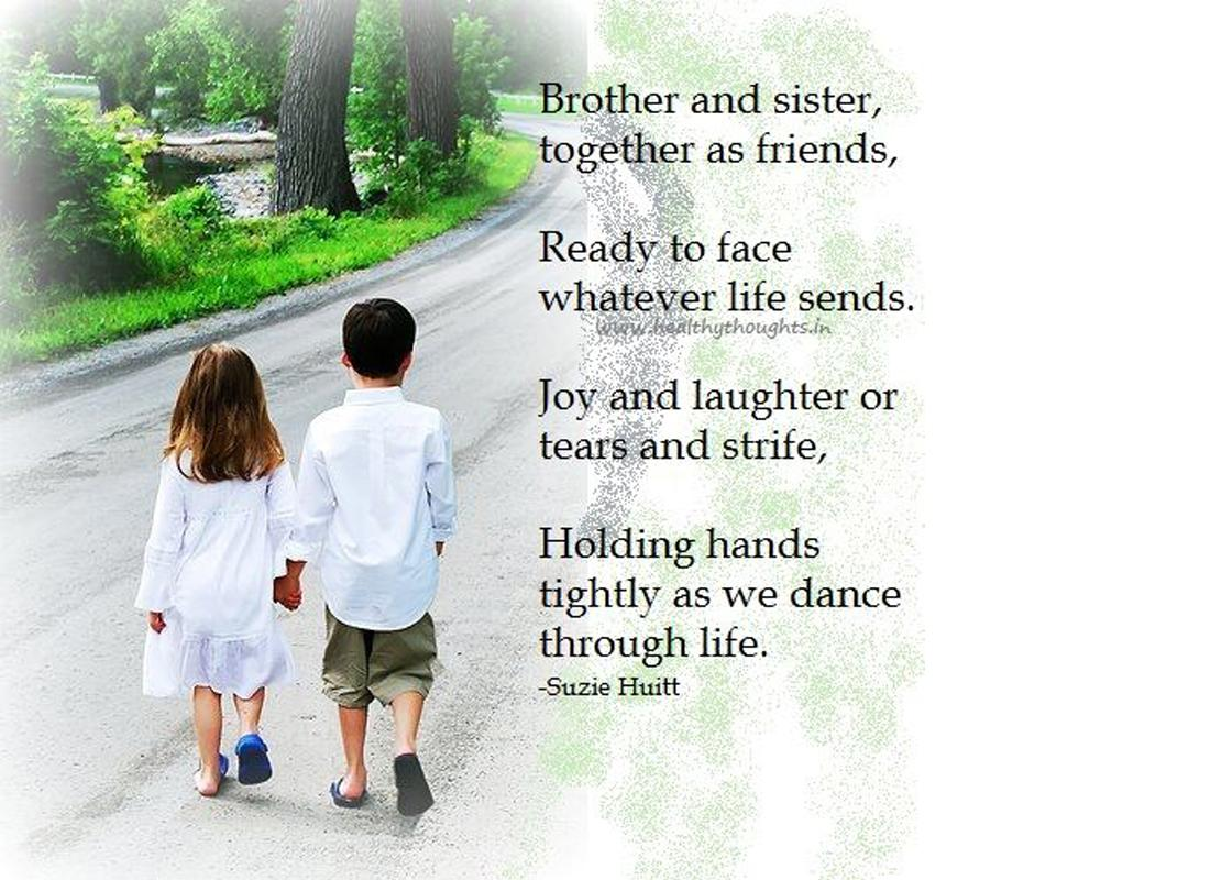 Love Wallpapers For Brother : Quotes about Sister and brother (155 quotes)