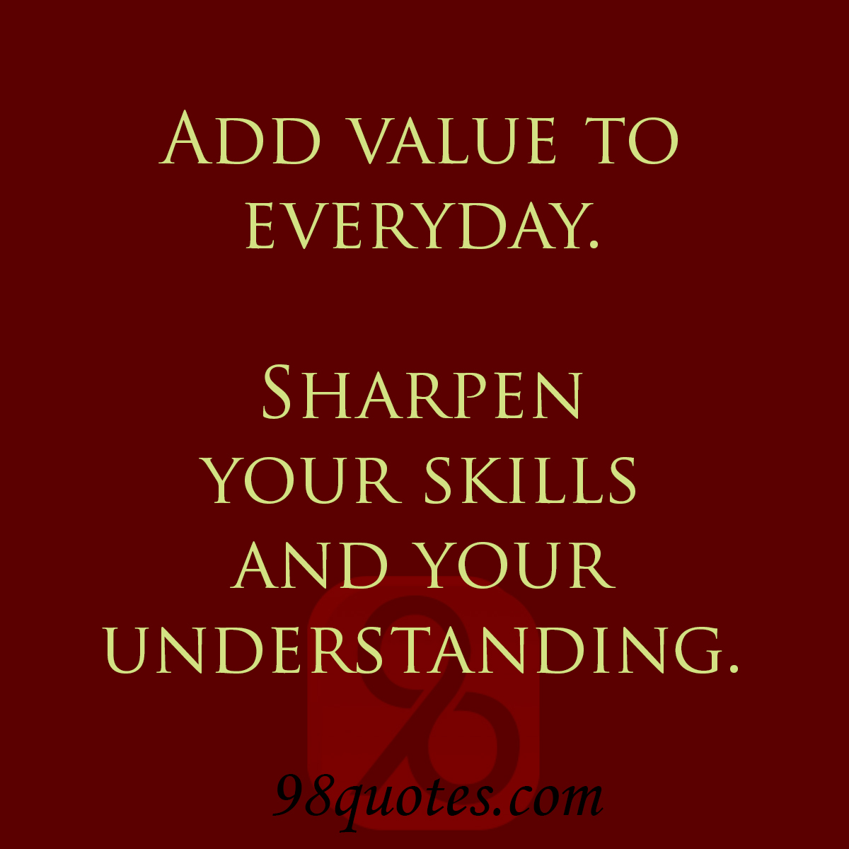 quotes about adding value to others 22 quotes